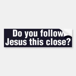 Adesivo Para Carro Você segue Jesus isto perto?