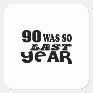 Adesivo Quadrado 90 era assim tão no ano passado o design do