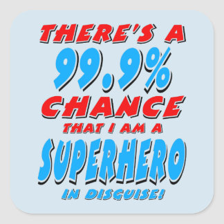 Adesivo Quadrado 99,9% Eu sou um SUPER-HERÓI (o preto)