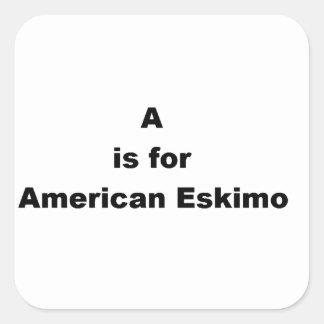Adesivo Quadrado a é para o esquimó americano