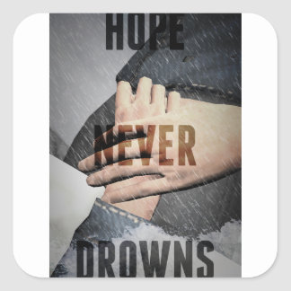 Adesivo Quadrado A esperança nunca afoga-se