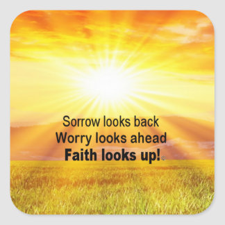 Adesivo Quadrado A fé olha acima!