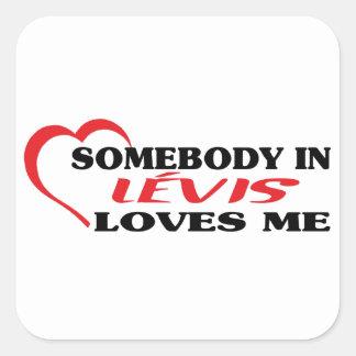 Adesivo Quadrado Alguém em Lévis ama-me