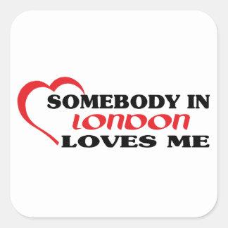 Adesivo Quadrado Alguém em Londres ama-me