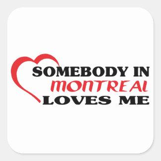 Adesivo Quadrado Alguém em Montreal ama-me
