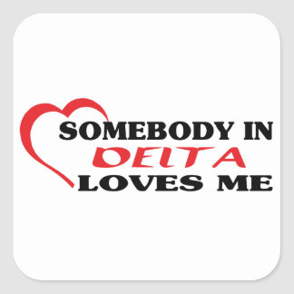 Adesivo Quadrado Alguém no delta ama-me