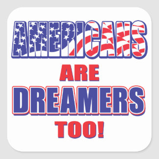 Adesivo Quadrado Americano-estar-Sonhadores-demasiado