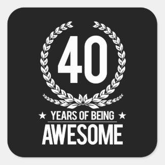 Adesivo Quadrado Aniversário de 40 anos (40 anos de ser