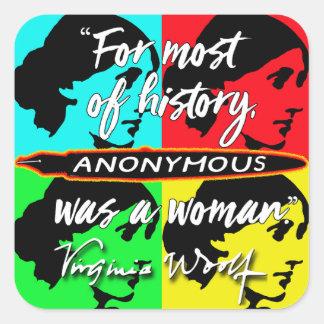 Adesivo Quadrado Anónimas eram umas citações de Virgínia Woolf do ~