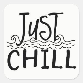 Adesivo Quadrado Apenas citações inspiradores da atitude fria