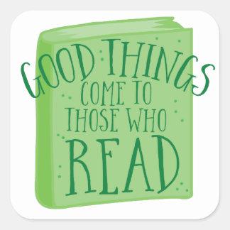 Adesivo Quadrado as boas coisas vêm àquelas que lêem