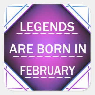 Adesivo Quadrado As legendas são nascidas em fevereiro