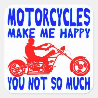 Adesivo Quadrado As motocicletas fazem-no me feliz não tanto