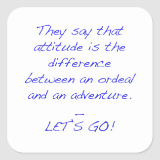 Adesivo Quadrado Atitude - diferença entre o calvário e a aventura