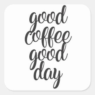 Adesivo Quadrado Bom dia do bom café