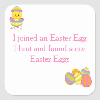 Adesivo Quadrado Bonito 'eu juntei-me a um ovo da páscoa Hunt