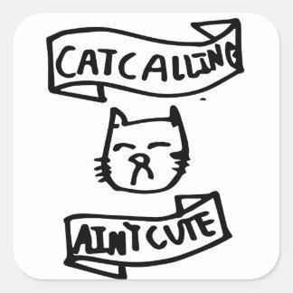 Adesivo Quadrado Catcalling não é bonito