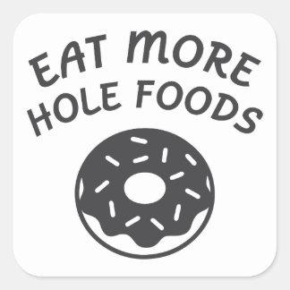 Adesivo Quadrado Coma mais alimentos do furo