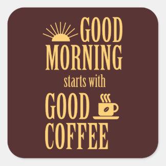 Adesivo Quadrado Começos do bom dia com bom café