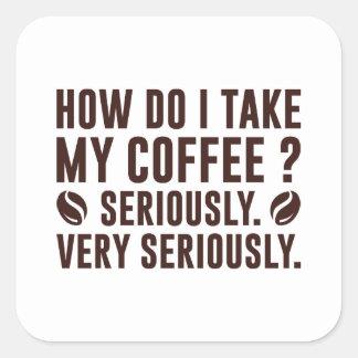 Adesivo Quadrado Como I toma meu café