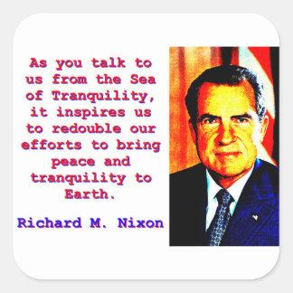 Adesivo Quadrado Como você nos fala - Richard Nixon