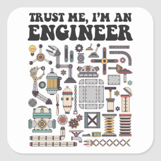 Adesivo Quadrado Confie-me, mim são um engenheiro
