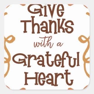 Adesivo Quadrado Dê obrigados com um coração grato