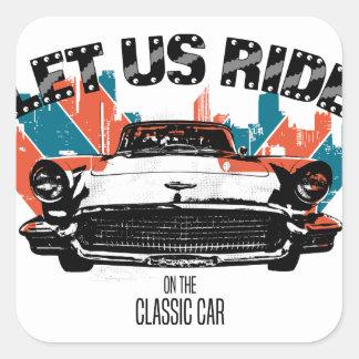Adesivo Quadrado DEIXE E.U. MONTAR no carro clássico