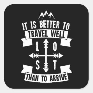 Adesivo Quadrado É melhor viajar bem do que para chegar