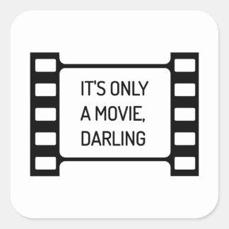 Adesivo Quadrado É somente um filme, querido. Filme preto e branco
