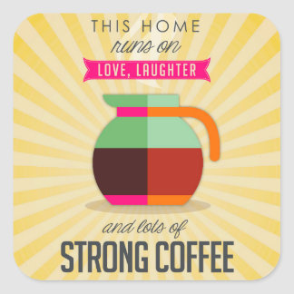Adesivo Quadrado Estes home run no riso do amor e nos lotes do café
