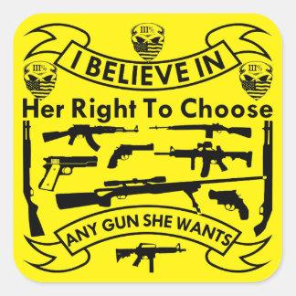 Adesivo Quadrado Eu acredito em seu direito de escolher toda a arma
