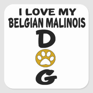 Adesivo Quadrado Eu amo meu design belga do cão de Malinois