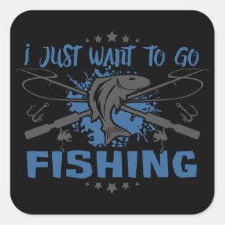 Adesivo Quadrado Eu apenas quero ir pescar