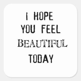 Adesivo Quadrado eu espero-o sensação bonita hoje