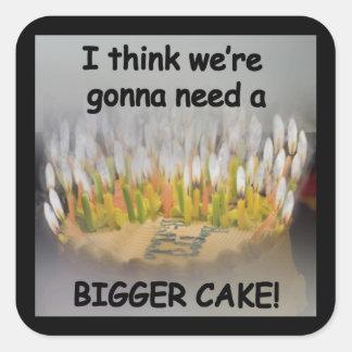 Adesivo Quadrado Eu penso que nós estamos indo precisar um bolo de