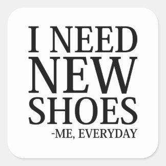 Adesivo Quadrado Eu preciso calçados novos