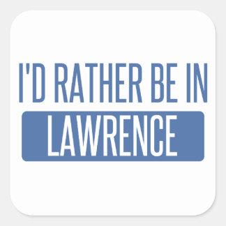 Adesivo Quadrado Eu preferencialmente estaria em Lawrence DENTRO