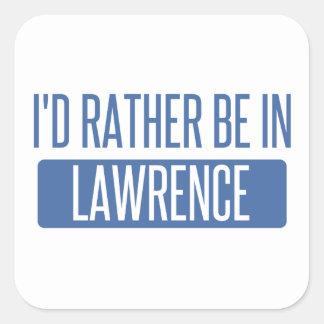 Adesivo Quadrado Eu preferencialmente estaria em MÃES de Lawrence