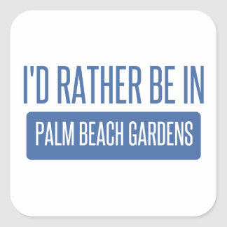 Adesivo Quadrado Eu preferencialmente estaria em Palm Beach Gardens