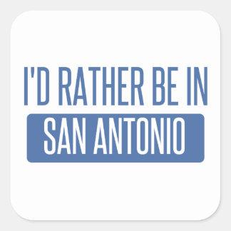 Adesivo Quadrado Eu preferencialmente estaria em San Antonio