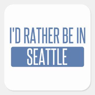 Adesivo Quadrado Eu preferencialmente estaria em Seattle