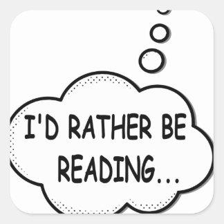 Adesivo Quadrado Eu preferencialmente estaria lendo