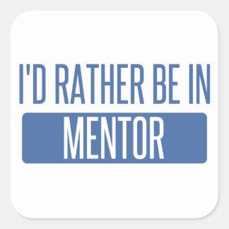 Adesivo Quadrado Eu preferencialmente estaria no mentor