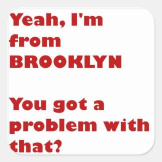 Adesivo Quadrado Eu sou de Brooklyn