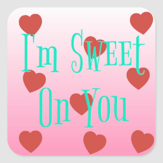 Adesivo Quadrado Eu sou doce em você corações feitos sob encomenda