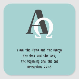 Adesivo Quadrado Eu sou o começo e a extremidade