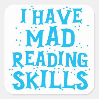 Adesivo Quadrado eu tenho habilidades de leitura loucas