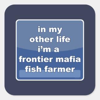 Adesivo Quadrado Fazendeiro dos peixes da máfia da fronteira