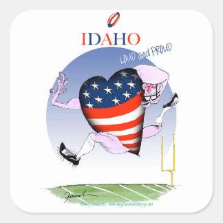 Adesivo Quadrado Fernandes tony altos e orgulhosos de Idaho,